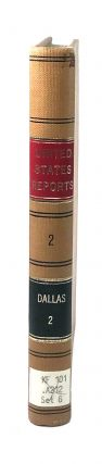 Reports of Cases Ruled and Adjudged in the Several Courts of the United States and of Pennsylvania, Held at the Seat of the Federal Government - Volume II [Reprint]