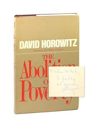 The Abolition of Poverty [Inscribed to William McChesney Martin]. David Horowitz