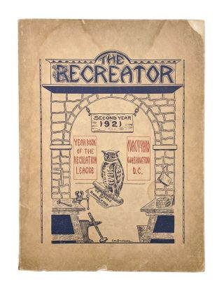 The Recreator: Second Year 1921. Navy Yard Recreation League