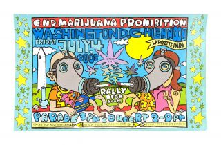 End Marijuana Prohibition, Washington, DC: High Noon, Friday July, 4th 2003 [Poster Title]. Steve...