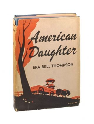 American Daughter [Roland B. Scott copy]. Era Bell Thompson