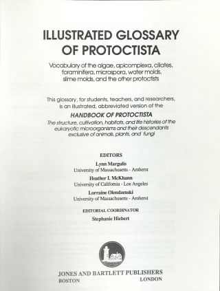 Illustrated Glossary of Protoctista: Vocabulary of the Algae, Apicomplexa, Ciliates, Foraminifera, Microspora, Water Molds, Slime Molds, and the Other Protoctists