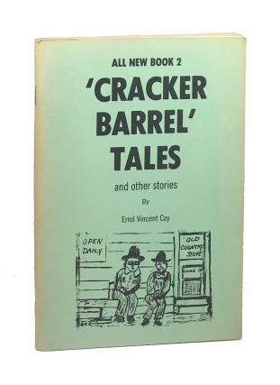 All New Book 2 Cracker Barrel Tales and Other Stories. Errol Vincenty Coy