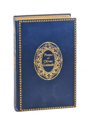 The Poems of Oliver Goldsmith. Oliver Goldsmith, Horatio Sheafe Krans, Frederick Simpson Coburn,...