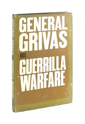 General Grivas on Guerrilla Warfare. George Grivas, A A. Pallis, trans