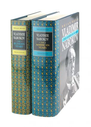 Vladimir Nabokov: The Russian Years and The American Years [Two Volumes]. Brian Boyd