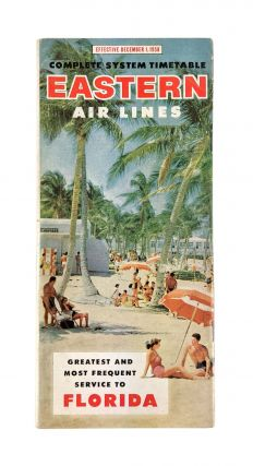 Complete System Timetable Effective December 1, 1958. Eastern Air Lines
