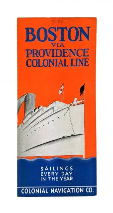 Boston Via Providence Colonial Line. Colonial Navigation Co