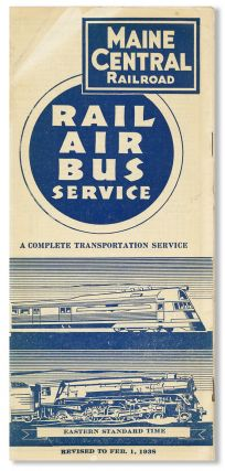 Rail Air Bus Service: A Complete Transportation Service. Maine Central Railroad