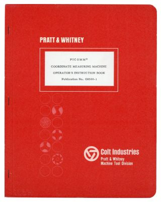 PICOMM Coordinate Measuring Machine Operator's Instruction Book. Pratt, Whitney