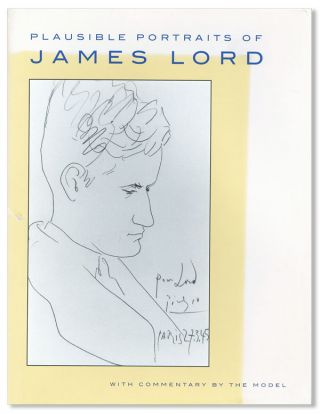 Plausible Portraits of James Lord with Commentary by the Model. James Lord