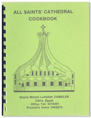 All Saints' Cathedral 1985 Cookbook. All Saints' Cathedral, Cairo