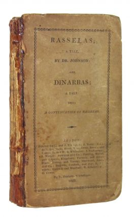 Rasselas: A Tale by Dr. Johnson [and] Dinarbas: A Tale Being a Continuation of Rasselas. Samuel...