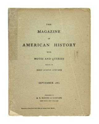 The Magazine of American History with Notes and Queries. September 1881: Vol. VII, No. 3. John...