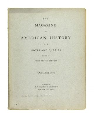 The Magazine of American History with Notes and Queries. October 1881: Vol. VII, No. 4. John...