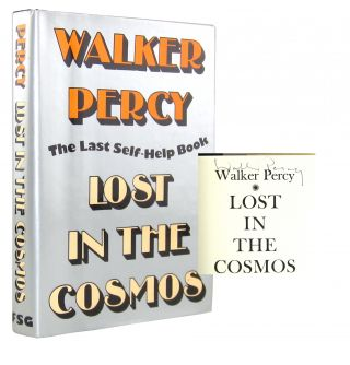 Lost in the Cosmos: The Last Self-Help Book. Walker Percy