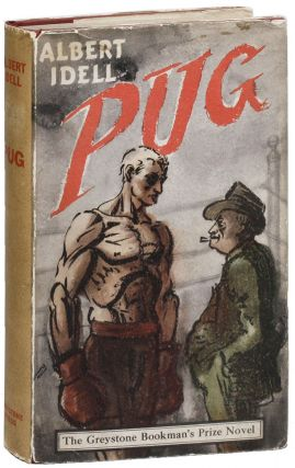 Pug: A Novel. Albert Idell