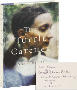 The Turtle Catcher [Inscribed and Signed]. Nicole Helget