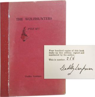 The Wolfhunters: Poems [Limited Edition, Signed]. Dudley Laufman
