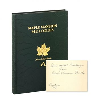 Maple Mansion Melodies [Inscribed and Signed]. Nellie Sumner Brooks