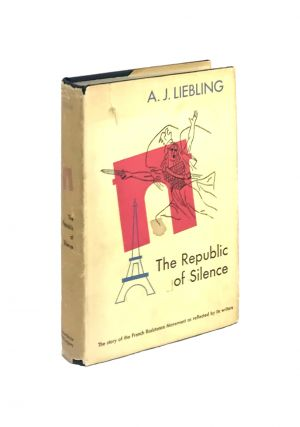 The Republic of Silence. A J. Liebling, Jean-Paul Sartre, ed., contr