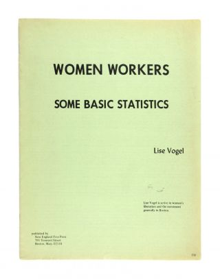 Women Workers: Some Basic Statistics. Lise Vogel
