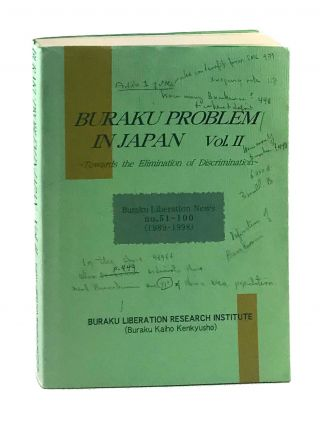 Buraku Problem in Japan Vol. II. Buraku Liberations News No. 51-100 (1989-1998): Towards the...