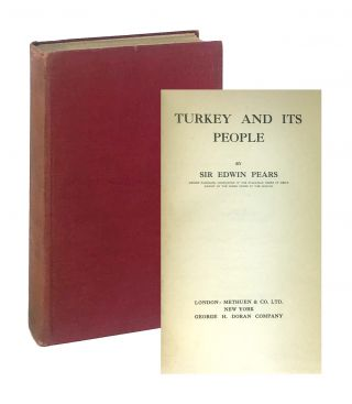 Turkey and Its People. Edwin Pears