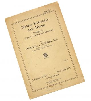 Choral Score] Negro Spirituals and Hymns Arranged for Women's Choruses and Quartettes. Marylou I....