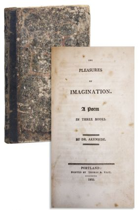 Pleasures of Imagination. A Poem in Three Books. Dr. Akenside, Mark