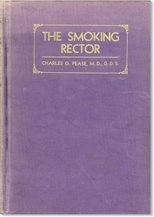 The Smoking Rector: An Illuminating Composition, true to fact and experience in real life and...