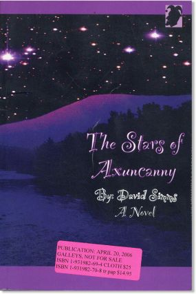 The Stars of Axuncanny: A Novel [Publisher's Galley]. David Simms