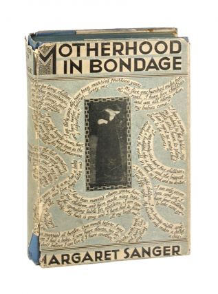 Motherhood in Bondage. Margaret Sanger