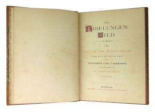 Nibelungen-Lied / The Lay of the Nibelungers: Translated into English Verse after Professor Carl Lachmann's Collated and Corrected Text by Jonathan Birch