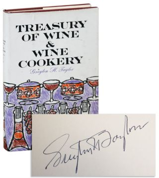 Treasury of Wine and Wine Cookery [Signed]. Greyton H. Taylor