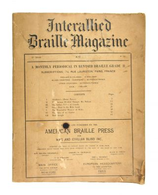 Interallied Braille Magazine, 3rd Year, No. 32, June. American Braille Press for War, Civilian...