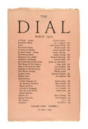 The Dial, March 1922, Volume LXXII, Number 3 [featuring Slabs of the Sunburnt West by Sandburg]....
