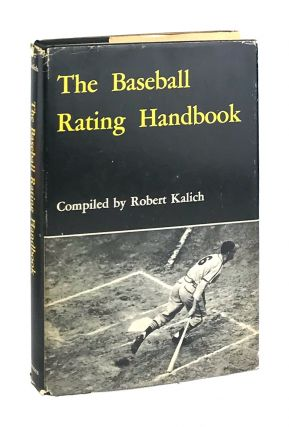 The Baseball Rating Handbook [Signed]. Robert Allan Kalich