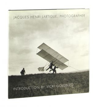 Jacques Henri Lartigue, Photographer. Jacques Henri Lartigue, Vicki Goldberg, intro