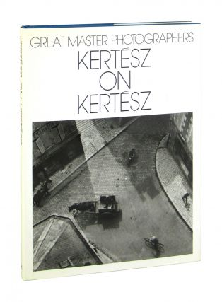 Great Master Photographers: Kertesz on Kertesz - A Self-Portrait. Andre Kertesz, Peter Adam, intro