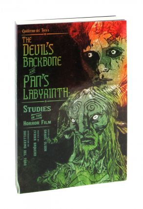 Guillermo del Toro's The Devil's Backbone and Pan's Labyrinth: Studies in the Horror Film. Daniel...
