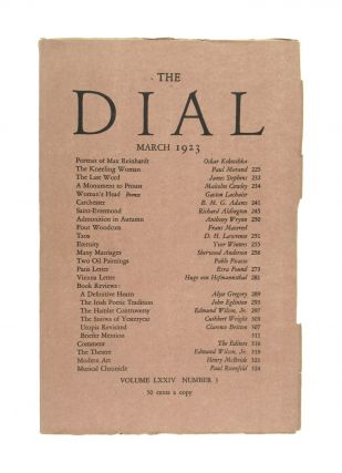 "The Dial, March 1923, Volume LXXIV, Number 3 [containing ""Taos"" by Lawrence]. D. H. Lawrence,..."