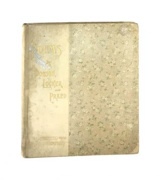 Poems by Dobson, Locker, and Praed with fac-similes of water color paintings by Maud Humphrey...