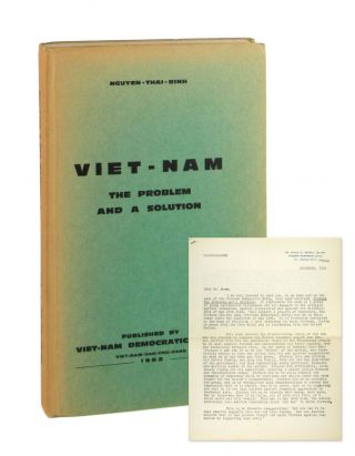 Viet-Nam [Vietnam]: The Problem and a Solution [Typed Letter Signed in Facsimile Laid in]....