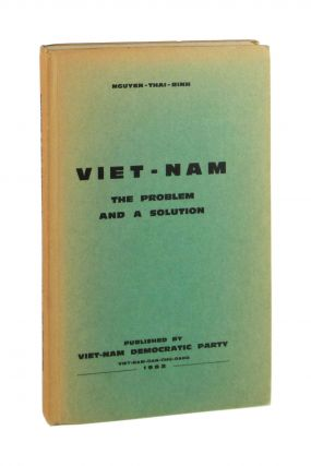 Viet-Nam [Vietnam]: The Problem and a Solution [Typed Letter Signed in Facsimile Laid in]