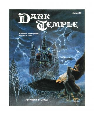 Dark Temple: A Solitaire Adventure for Tunnels & Trolls. Stefan E. Jones, Rob Prior, et. al