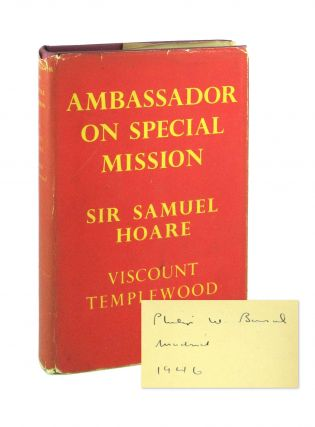 Ambassador on Special Mission [Philip W. Bonsal's copy]. Samuel Hoare