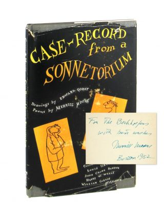 Case-Record from a Sonnetorium [Signed by Moore]. Merrill Moore, Edward Gorey