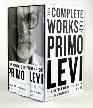 The Complete Works of Primo Levi (Three Volumes in Slipcase). Primo Levi, Ann Goldstein, Toni...