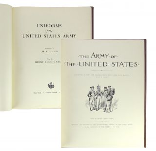 Uniforms of the United States Army. Henry Alexander Ogden, Henry Loomis Nelson, paintings, text